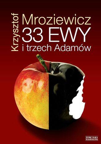 Okładka książki 33 Ewy i trzech Adamów