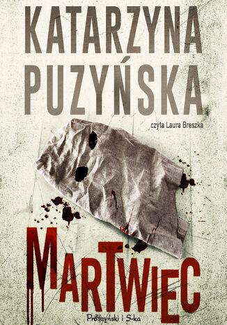 Okładka książki Saga o policjantach z Lipowa. Martwiec