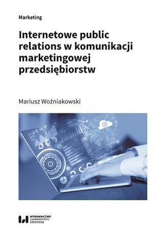 Okładka książki/ebooka Internetowe public relations w komunikacji marketingowej przedsiębiorstw