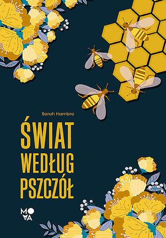 Okładka książki Świat według pszczół