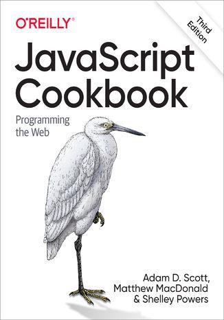 Okładka książki/ebooka JavaScript Cookbook. 3rd Edition