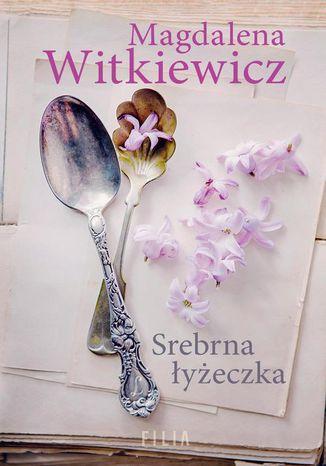 Okładka książki/ebooka Srebrna łyżeczka