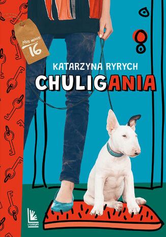 Okładka książki/ebooka Chuligania