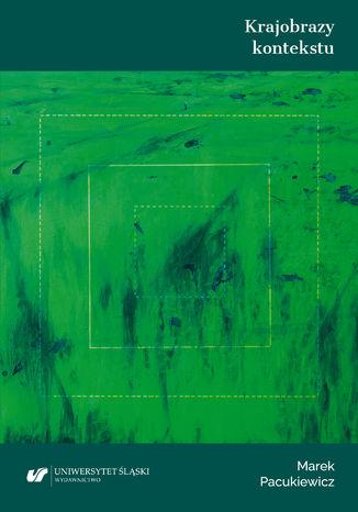 Okładka książki Krajobrazy kontekstu