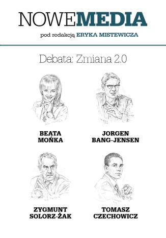 Okładka książki NOWE MEDIA pod redakcją Eryka Mistewicza: Debata - Zmiana 2.0