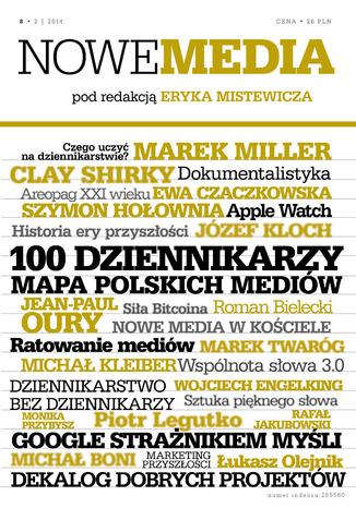 Okładka książki NOWE MEDIA pod redakcją Eryka Mistewicza Kwartalnik 8/2014