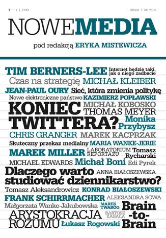Okładka książki/ebooka NOWE MEDIA pod redakcją Eryka Mistewicza Kwartalnik 9/2015