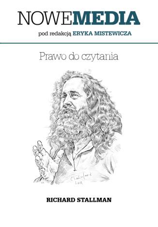 Okładka książki/ebooka NOWE MEDIA pod redakcją Eryka Mistewicza: Prawo do czytania