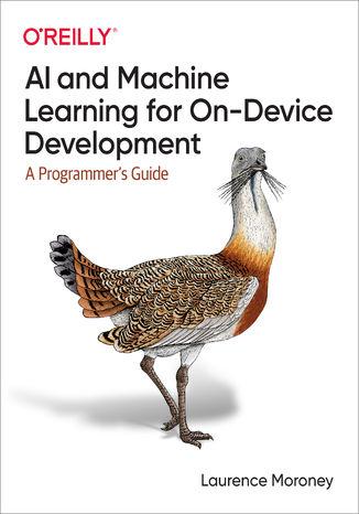 Okładka książki AI and Machine Learning for On-Device Development