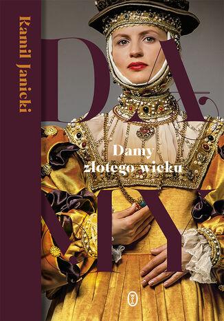 Okładka książki Damy złotego wieku