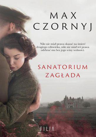 Okładka książki Sanatorium Zagłada
