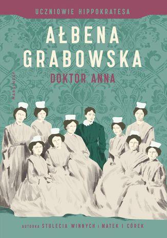 Okładka książki/ebooka Doktor Anna. Uczniowie Hippokratesa. Tom 2