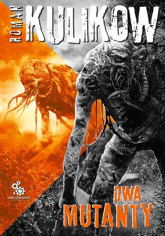 Okładka książki/ebooka Dwa mutanty