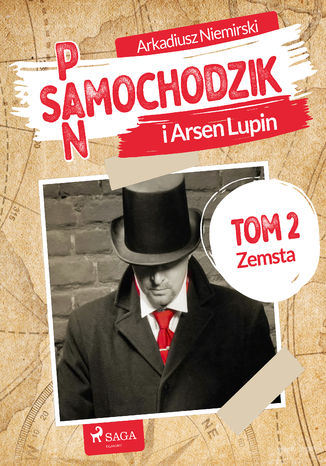 Okładka książki Pan Samochodzik i Arsne Lupin Tom 2 - Zemsta