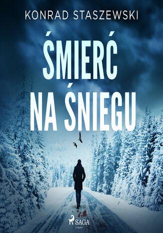 Okładka książki Śmierć na śniegu