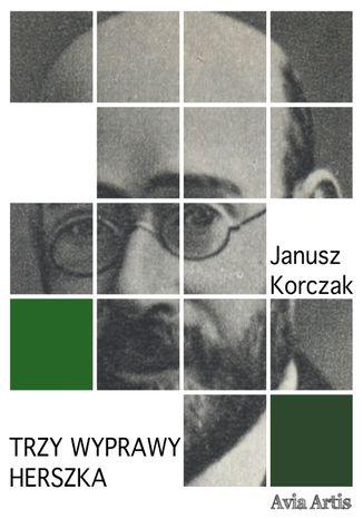 Trzy wyprawy Herszka – ebook