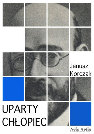 Uparty chłopiec