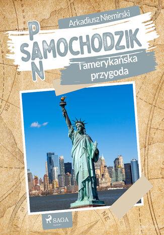 Okładka książki/ebooka Pan Samochodzik i amerykańska przygoda