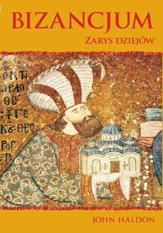 Okładka książki/ebooka Bizancjum: Zarys dziejów