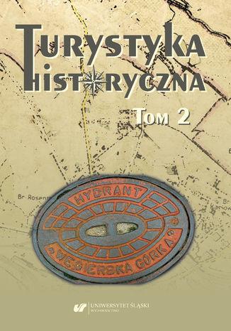 Okładka książki Turystyka historyczna. T. 2