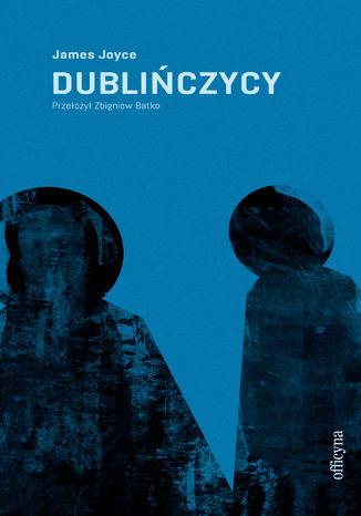 Okładka książki/ebooka Dublińczycy