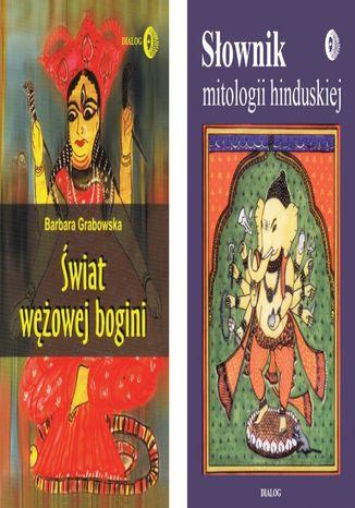 Okładka książki ODCIENIE HINDUIZMU Pakiet - Słownik mitologii hinduskiej, Świat wężowej Bogini