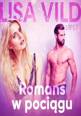 Okładka książki/ebooka Romans w pociągu - opowiadanie erotyczne