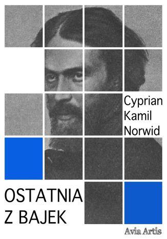 Okładka książki/ebooka Ostatnia z bajek
