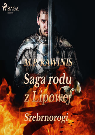 Okładka książki Saga rodu z Lipowej 26: Srebrnorogi