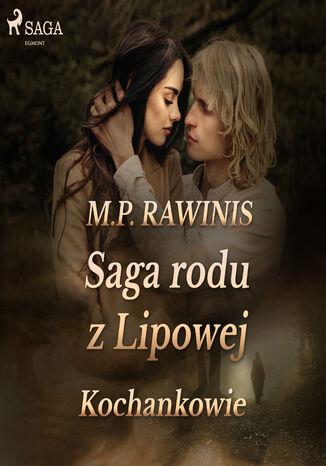 Okładka książki/ebooka Saga rodu z Lipowej 27: Kochankowie