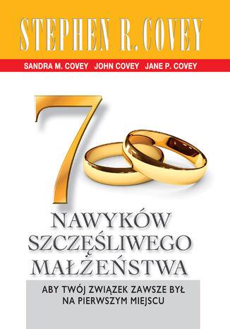 Okładka książki 7 nawyków szczęśliwego małżeństwa