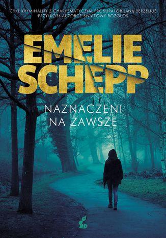 Okładka książki/ebooka Naznaczeni na zawsze