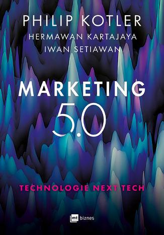 Okładka książki Marketing 5.0 Technologie Next Tech