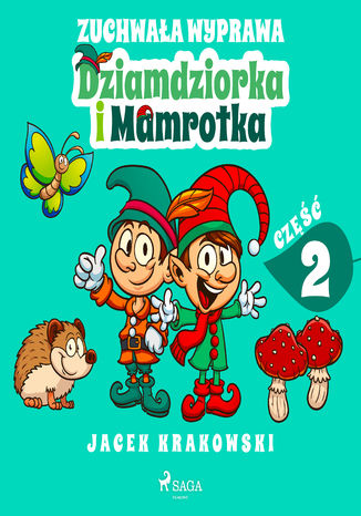 Okładka książki/ebooka Zuchwała wyprawa Dziamdziorka i Mamrotka