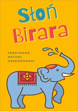 Okładka książki/ebooka Słoń Birara
