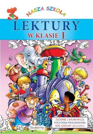 Okładka książki Lektury w klasie I. Zbiór