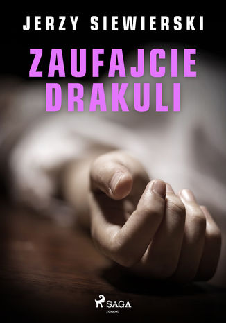 Okładka książki/ebooka Zaufajcie Drakuli