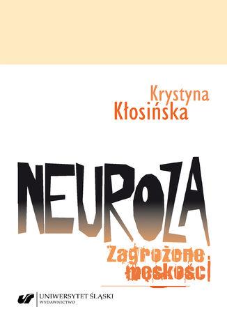 Okładka książki Neuroza. Zagrożone męskości