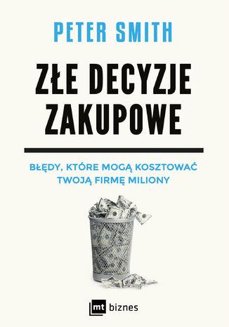 Okładka książki/ebooka Złe decyzje zakupowe