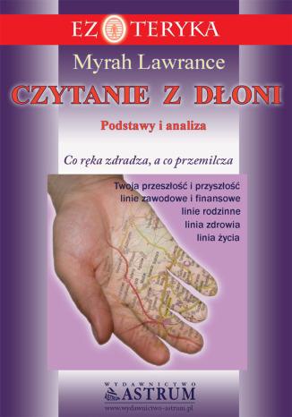 Czytanie z dłoni. Podstawy i analiza