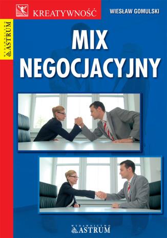 Okładka książki/ebooka Mix negocjacyjny