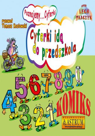 Okładka książki Cyferki idą do przedszkola - komiks