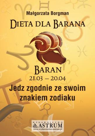 Okładka książki Dieta dla Barana. Jedz zgodnie ze swoim znakiem zodiaku