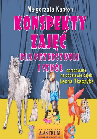 Okładka książki Konspekty zajęć dla przedszkoli i szkół