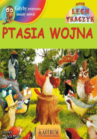 Okładka książki Ptasia wojna - bajka