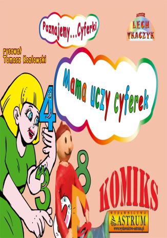 Okładka książki Mama uczy cyferek - komiks