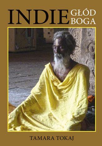 Okładka książki Indie głód Boga
