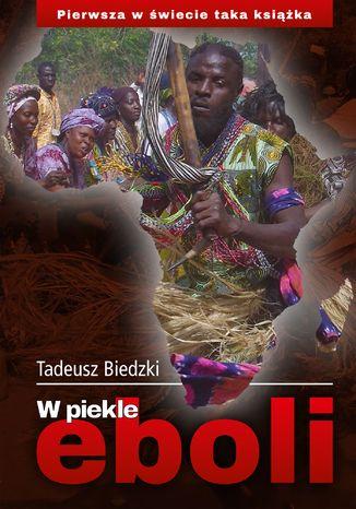 Okładka książki W piekle eboli