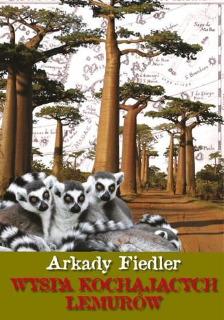 Okładka książki/ebooka Wyspa kochających lemurów