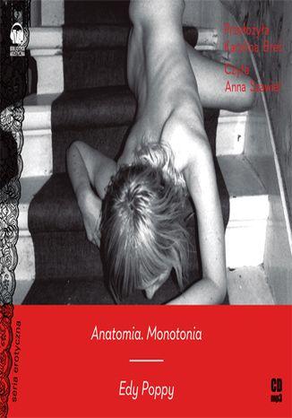 Anatomia. Monotonia